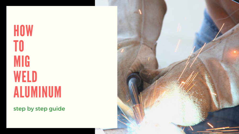 how to mig weld aluminum featured image