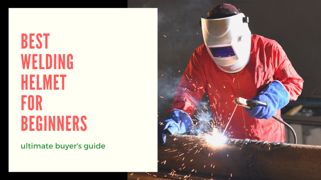 best welding helmet for beginners featured image